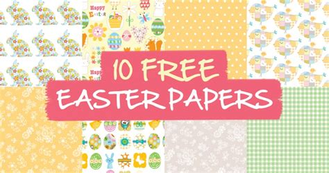 Free Craft Paper Downloads - 8 free easter papers paper craft