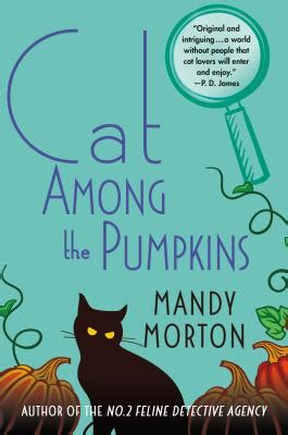 mystery at the pet food corp a mandy and roger mystery book 2 volume 2 books cat among the pumpkins a hettie bagshot mystery
