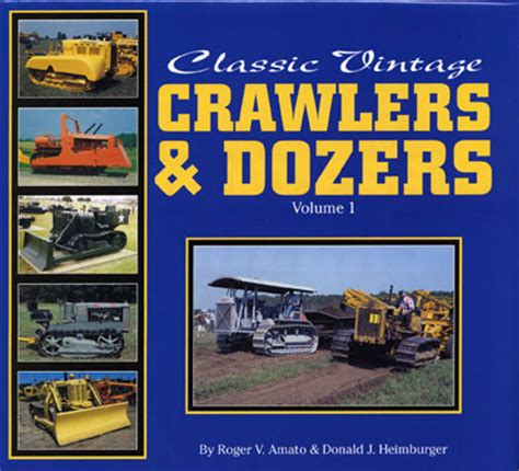 american rural highways classic reprint books classic vintage crawlers dozers vol 1