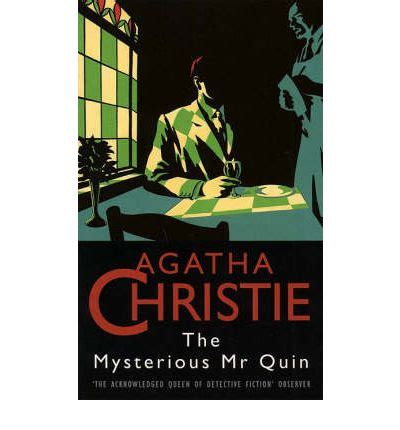 the mysterious mr quin the mysterious mr quin agatha christie 9780006166511
