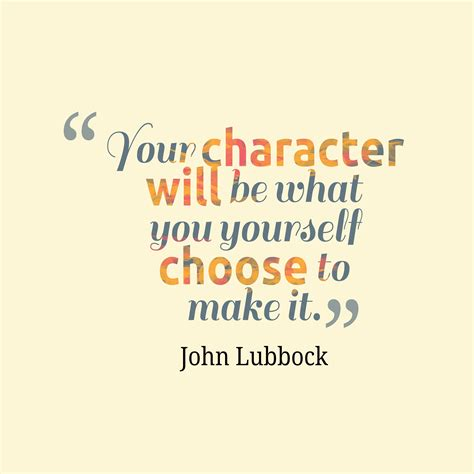character quotes picture 187 lubbock quote about character