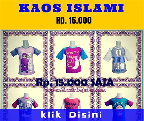 Kaos Islami 3 pusat bisnis grosir baju murah 5000