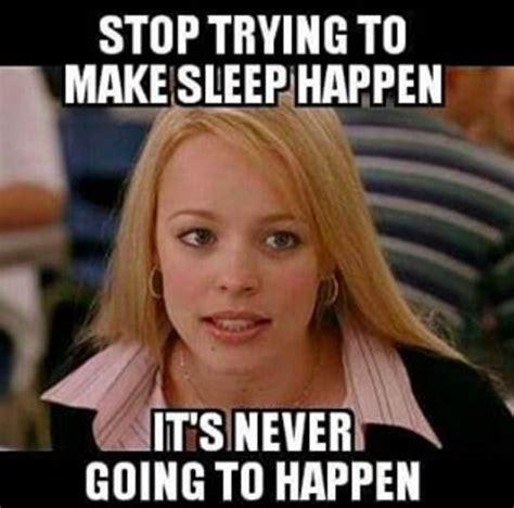Funny Memes About Sleep - 25 best ideas about sleep meme on pinterest true memes