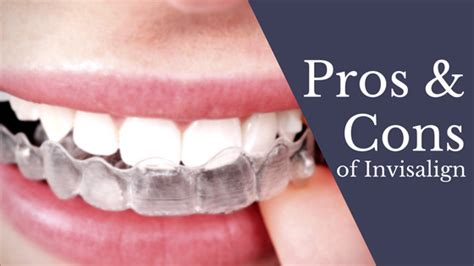learn  invisalign pros  cons cosmetic procedures