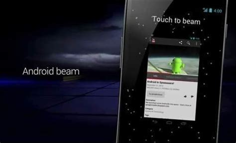 android beaming service android beam and nfc support photos best features of s sandwich android 4 0