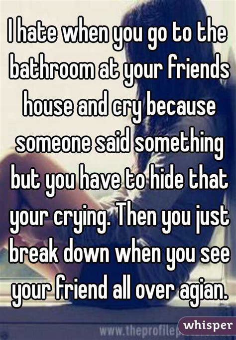 it hurts to go to the bathroom i hate when you go to the bathroom at your friends house
