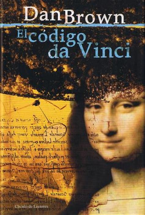 el cdigo da vinci el c 243 digo da vinci by dan brown reviews discussion bookclubs lists