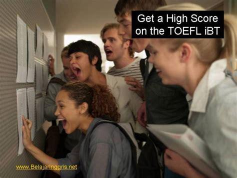 Kosokata Penting Persiapan Ujian Toelf Ibt trik mudah mendapatkan toefl ibt score di atas 110 belajaringgris net