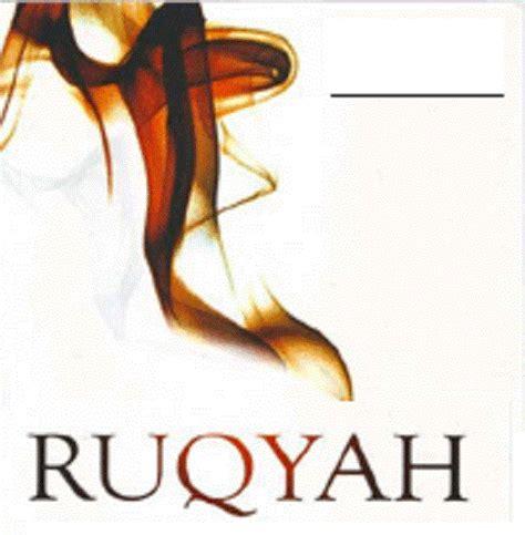 Ruqyah Syar I ruqyah syar i dan tidak syar i