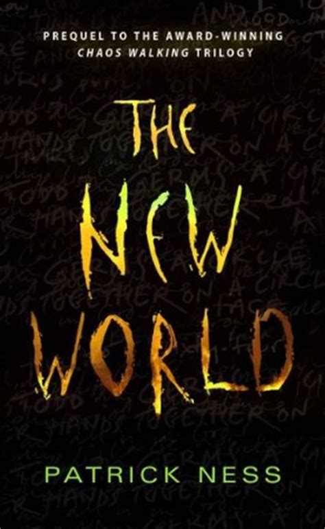 the traveller and chaos books the new world chaos walking 0 5 by ness