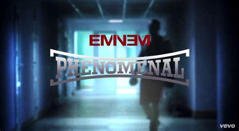 eminem phenomenal lyrics eminem phenomenal official lyric video rap dose
