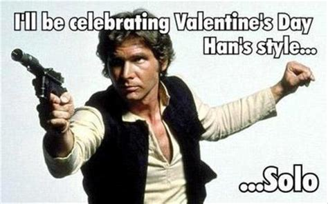 Star Wars Valentine Meme - funny valentine s day pictures star wars dump a day