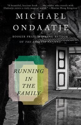 runs in the family books running in the family by michael ondaatje reviews
