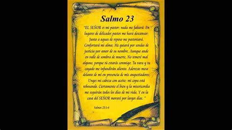 predica el salmo 23 salmo 23 cantado youtube
