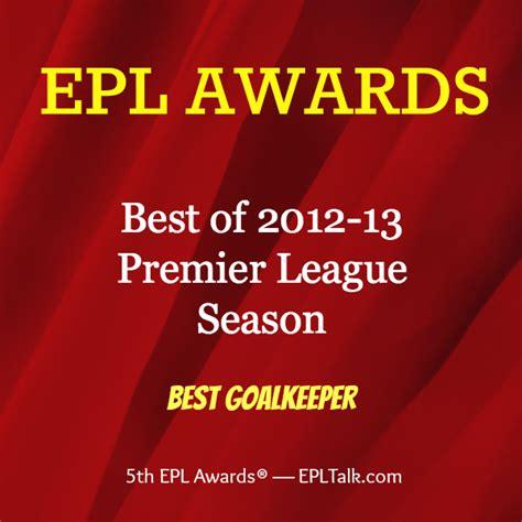 epl best goalkeeper 2013 epl awards best goalkeeper world soccer talk