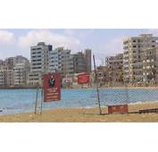 The Ghost Town Of Varosha Famagusta Cyprus Which Was Taken Hostage By