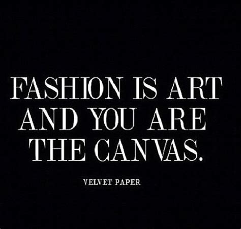 25 best fashion quotes on pinterest clothes quotes