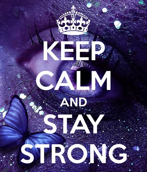 imagenes de keep calm and stay strong keep calm and stay strong babsi in eigener sache