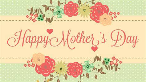 mothers day ideas 2017 mothers day images wallpapers photos for whatsapp dp