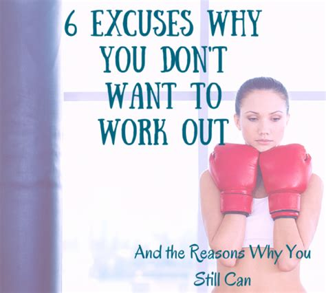 Top I Dont Wanna Workout Excuses by 6 Excuses Why You Don T Want To Work Out