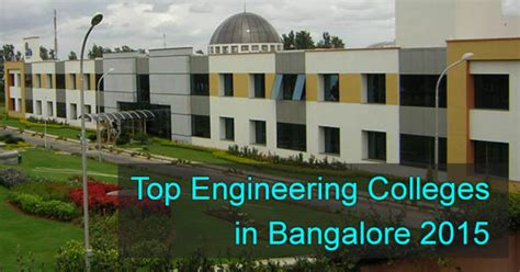 Top Mba Colleges In Bangalore Karnataka India Bengaluru Karnataka by Top Engineering Colleges In Karnataka 2015