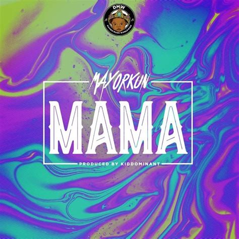 download mp3 dj consequence ft mayorkun download mp3 mayorkun mama prod kiddominant naijavibes