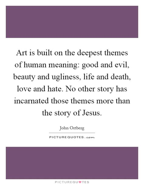 themes in the definition of love death jesus quotes sayings death jesus picture quotes