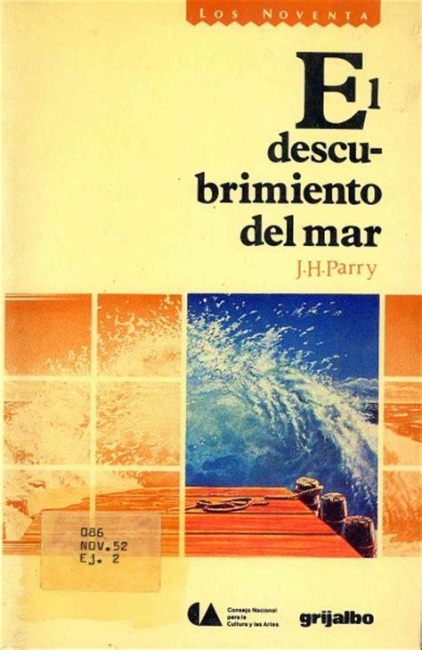libro los descubrimientos del doctor descubrimiento del mar el librosm 201 xico mx
