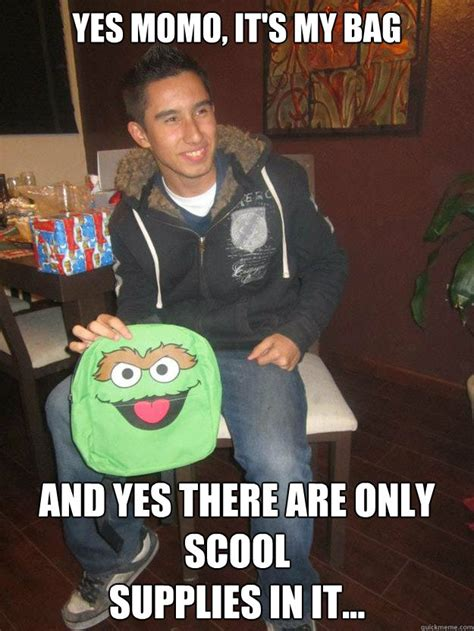 Momo Meme - yes momo it s my bag and yes there are only scool