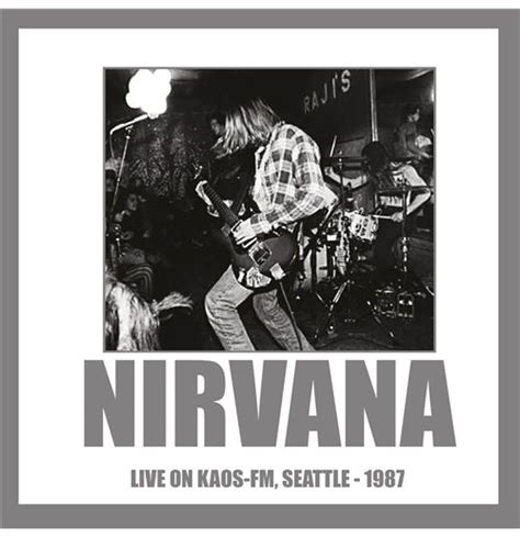 vynil nirvana live on kaos fm seattle 1987 180gr for only 163 12 93 at merchandisingplaza uk