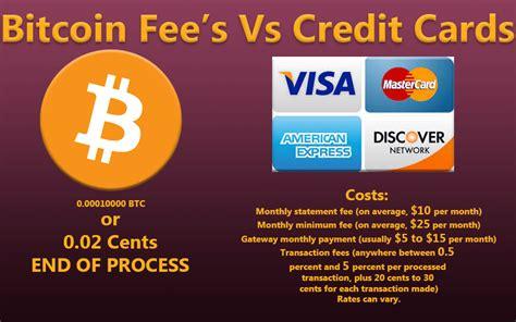 bitcoin fee bitcoin fee s versus credit cards bitcoin galaxy