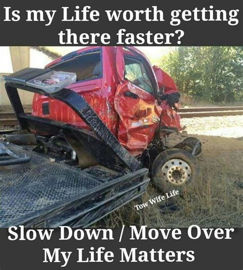 Tow Truck Memes - 131 best towing wrecker impound driver towing humor
