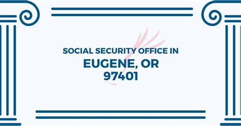 social security office in eugene oregon 97401 get help now