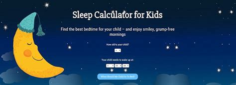 what time should you go to bed sleep calculator for kids tells parents when to put little