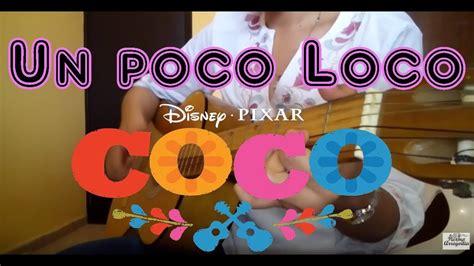 coco un poco loco mp3 chord lagu un poco loco 2017 mp3 1 05 mb music genre