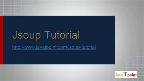 javatpoint tutorial jsoup tutorial for beginners javatpoint