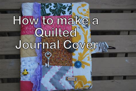 Quilted Book Cover Pattern Free by How To Make A Quilted Journal Cover
