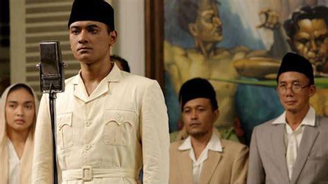 review film soekarno indonesia merdeka 4 film layar lebar indonesia spesial kemerdekaan hadir di