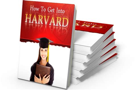 How Can I Get Into Harvard Mba by Get Into Harvard Workbook Smart Harvard