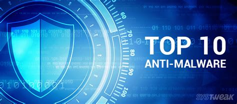 malware best 10 best anti malware software of 2017 protect your pc