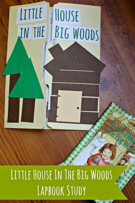 a school in the woods books house in the big woods lapbook study with free