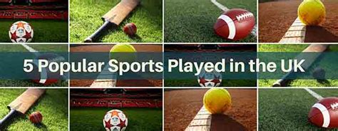 most popular sports in uk list of 5 sports played