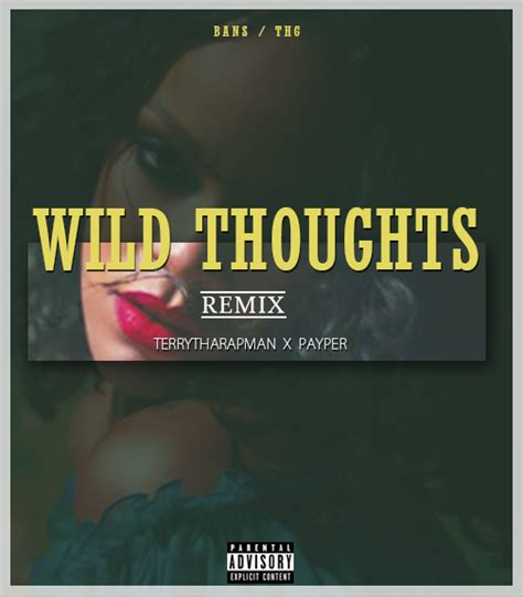 download mp3 wild thoughts nigeria music payper ft terry tha rapman wild