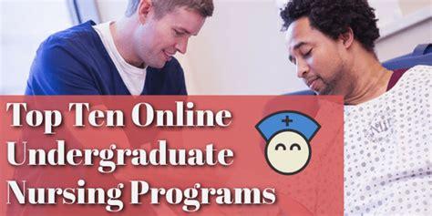 undergraduate nursing programs top ten undergraduate nursing programs