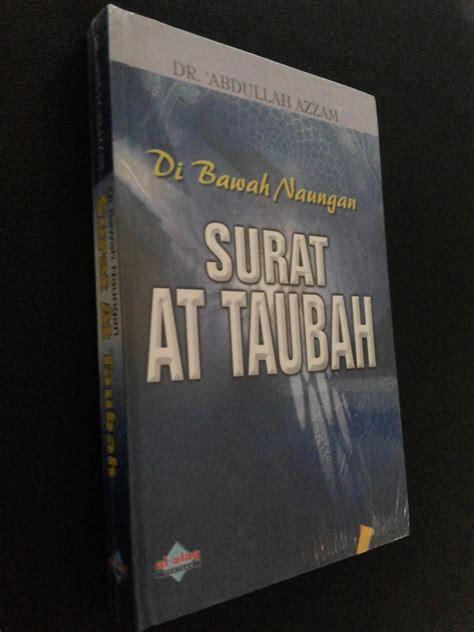 Khazanah Tafsir Indonesia Dari Hermeneutika Hingga Ideologi resensi buku tafsir attaubah dari abdullah azzam eramuslim