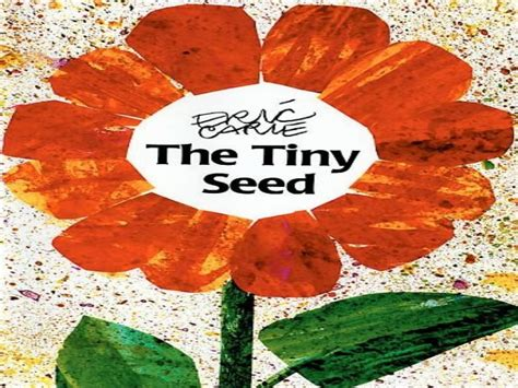 The Tiny Seeds the tiny seed