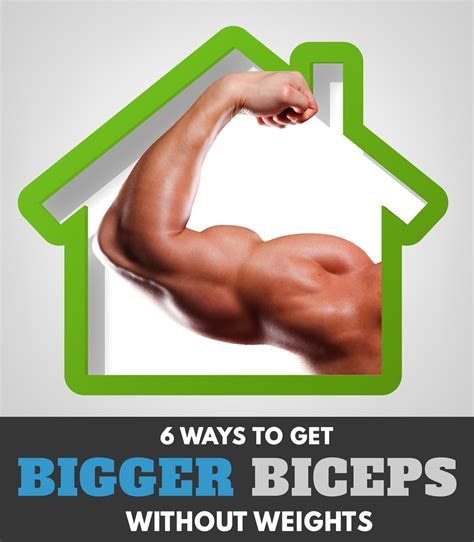 how to get bigger biceps at home without weights asap