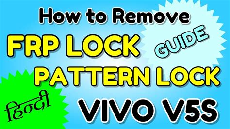how to get pattern lock in vivo mobile youtube how to remove frp pattern lock vivo v5s 1713 hindi