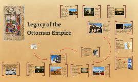 ottoman empire legacy legacy of the ottoman empire by bradford on prezi