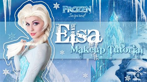 queen elsa makeup tutorial elsa frozen makeup tutorial youtube